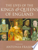 The Lives Of The Kings Queens Of England