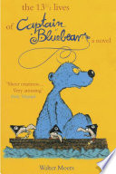 13 1/2 Lives of Captain Blue Bear by Walter Moers
