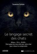 Langage Secret Des Chats (Le) par Susanne Schötz