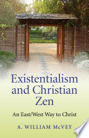 Existentialism and Christian Zen