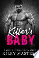 Killer s Baby  A Bad Boy Mafia Romance