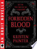 Forbidden Blood Kristen Painter Gives Us A