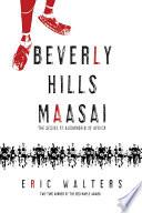 Beverly Hills Maasai