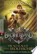 Brotherband   Die Schlacht um das Wolfsschiff
