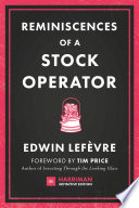 Reminiscences of a Stock Operator  Harriman Definitive Editions