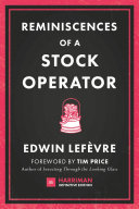 Reminiscences of a Stock Operator (Harriman Definitive Editions)