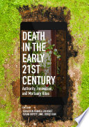 Death In The Early Twenty-first Century : understandings that mortuary rites are inherently conservative....