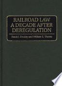 Railroad Law a Decade After Deregulation