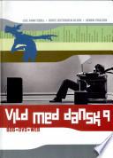 Vild Med Dansk 9  Grundbog
