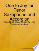 Ode to Joy for Tenor Saxophone and Accordion - Pure Duet Sheet Music By Lars Christian Lundholm