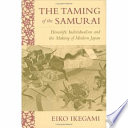 The Taming of the Samurai