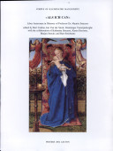 Als Ich Can Volume 1 Liber Amicorum in Memory of Professor Dr  Maurits Smeyers  Edited by Bert Cardon  Jan Van Der Stock  Dominique Vanwijnsberghe  with the Collaboration of Katharina Smeyers  Karen Decoene  Marjan Sterckx and Bart Stroobants
