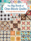 The Big Book of One Block Quilts