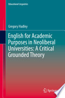 English for Academic Purposes in Neoliberal Universities  A Critical Grounded Theory