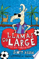 Llamas Go Large