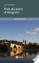 Pr  s du pont d Avignon