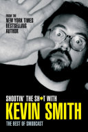 Shootin' the Sh*t With Kevin Smith: The Best of SModcast