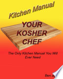 Your Kosher Chef Kitchen Manual