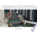 Chicago River Bridges