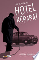 Hotel Keparat   A Man Called Ove  Snackbooks
