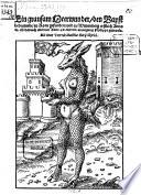 Ein grausam Meerwunder, den Bapst bedeutende, zu Rom gefunden und zu Wittemberg erstlich Anno 23. un[d] darnach abermal Anno 46. mit der ausleguug Philippi gedruckt