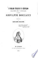I parlari italiani in Certaldo  Alla festa del V  centenario di messer Giovanni Boccacci omaggio