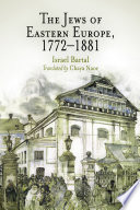 The Jews of Eastern Europe  1772 1881