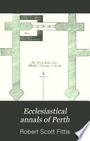Ecclesiastical Annals of Perth Book PDF