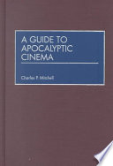 A Guide to Apocalyptic Cinema