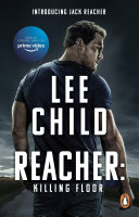 Killing Floor : (Jack Reacher 1) - Lee Child