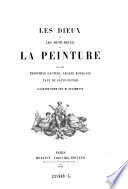 Les dieux et les demi-dieux de la peinture par ---, Arsene Houssaye et Paul de Saint-Victor