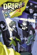 Durarara    Vol  2  Novel  : no! i love everyone--all of...
