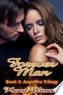 download ebook forever man, book 3 of the angelfire trilogy pdf epub