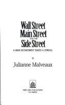 Wall Street  Main Street  and the Side Street Book PDF