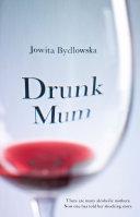 Drunk Mum