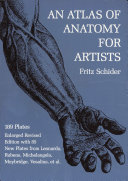 An Atlas of Anatomy for Artists Of Anatomical Illustrations Plus A Variety Of Plates