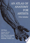 An Atlas of Anatomy for Artists Of Anatomical Illustrations Plus A