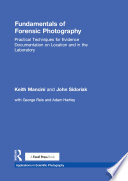 Fundamentals of Forensic Photography