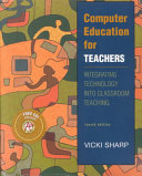 Computer Education for Teachers