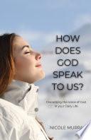 How Does God Speak To Us