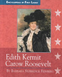 Edith Kermit Carow Roosevelt  1861 1948