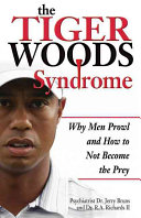 The Tiger Woods Syndrome
