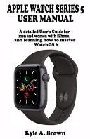 Apple Watch Series 5 User's Manual [Pdf/ePub] eBook