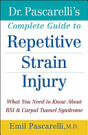 Dr  Pascarelli s Complete Guide to Repetitive Strain Injury