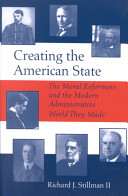 Creating the American State