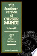 The Southern Version of Cursor Mundi  Vol  III