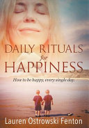 Daily Rituals for Happiness
