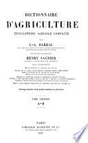 Dictionnaire d'agriculture, encyclopédie agricole complète