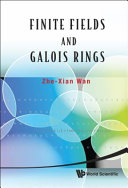 Finite Fields And Galois Rings book