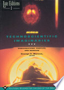Technoscientific Imaginaries